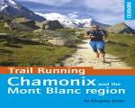 Icicle Books & Maps - Trail Running - Chamonix and the Mont Blanc Region