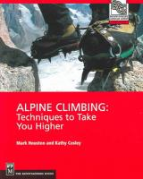 Alpine Climbing; Techniques to Take You Higher