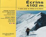 Icicle Climb - Ecrins 4102m, 7 routes to the Dome and the Barre