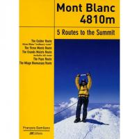 Mont Blanc 5 Routes To The Summit