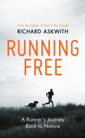 Running Free; A Runners Journey Back To Nature