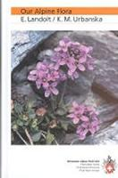 Our Alpine Flora