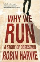 Why We Run A Story Of Obsession